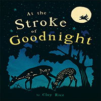 cover of children's book At The Stroke of Goodnight
